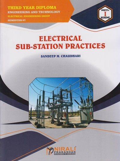 Electrical Sub Station Practices Third Year Diploma Electrical Engineering Elective 22633 Pragati Online