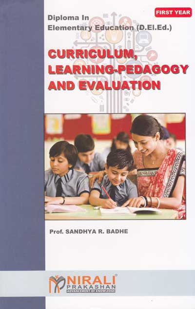 Curriculum, Learning-Pedagogy and Evaluation - First Year Diploma in Elementary Education