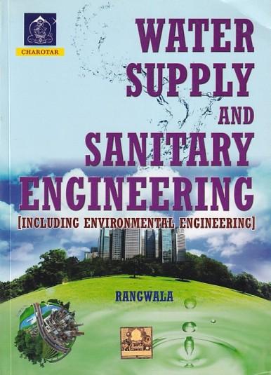 WATER SUPPLY AND SANITARY ENGINEERING [Including Environmental Engineering]    RANGWALA   Charotar   Pragationline.com