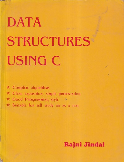 DATA STRUCTURES USING C- RAJNI JINDAL