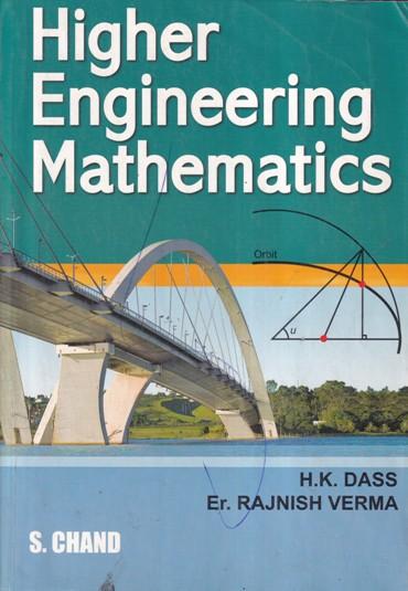 HIGHER ENGINEERING MATHEMATICS- H. K. DASS, ER. RAJNISH VERMA
