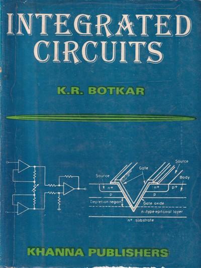 INTEGRATED CIRCUITS- K. R. BOTKAR