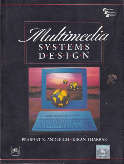 MULTIMEDIA SYSTEMS DESIGN