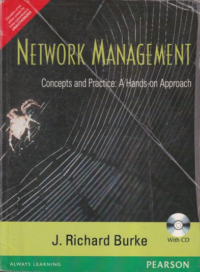 NETWORK MANAGEMENT CONCEPTS AND PRACTICE A HANDS ON APPROACH- J. RICHARD BURKE