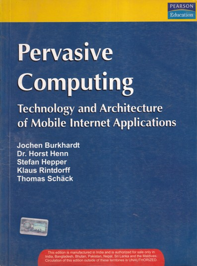 PERVASIVE COMPUTING TECHNOLOGY AND ARCHITECTURE OF MOBILE INTERNET APPLICATION