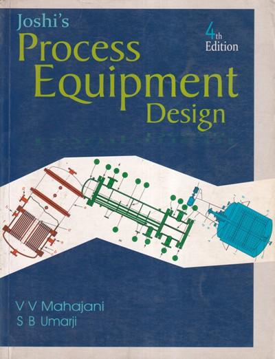 PROCESS EQIPMENT DESIGN- V. V. MAHAJANI, S. B. UMARJI